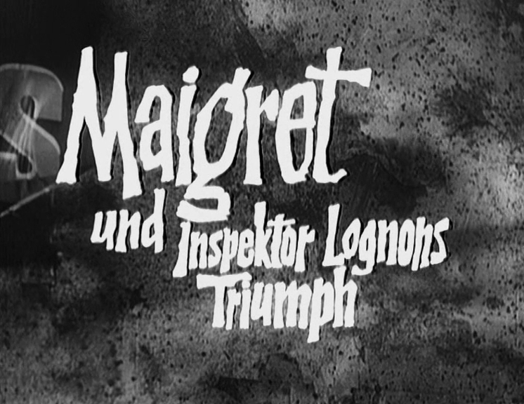 »Maigret und Inspektor Lognons Triumph«