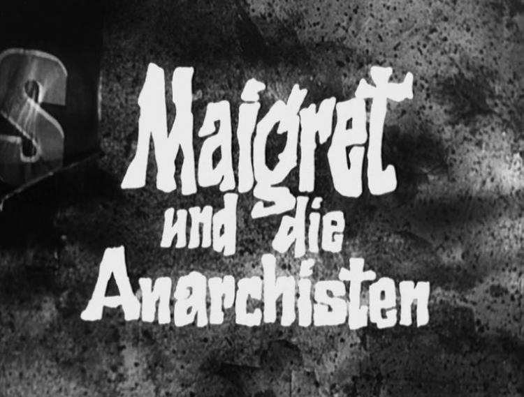 Maigret bei den Anarchisten