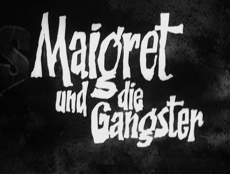 Maigret und die Gangster