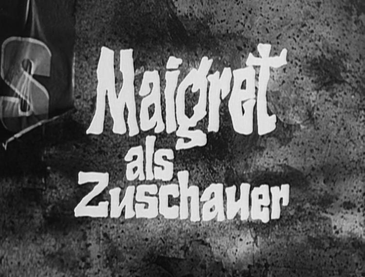 Maigret als Zuschauer