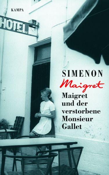 ´Maigret und der verstorbene Monsieur Gallet – April 2021